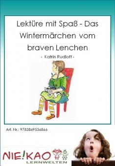 Lektüre mit Spaß - Das Wintermärchen vom braven Lenchen