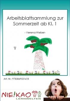 Arbeitsblattsammlung zur Sommerzeit ab Kl. 1