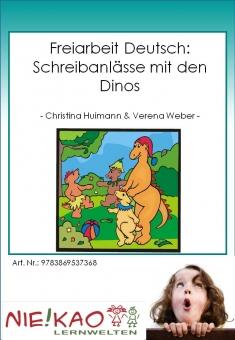 Freiarbeit Deutsch: Schreibanlässe mit den Dinos