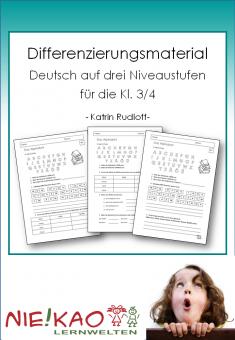 Differenzierungsmaterial Deutsch auf drei Niveaustufen für die Kl. 3/4 Einzel-CD