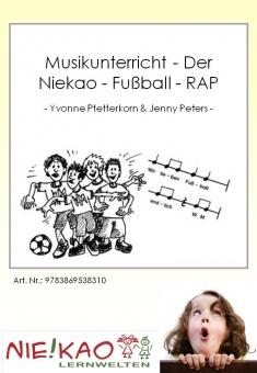 Musikunterricht - Der Niekao - Fußball - RAP
