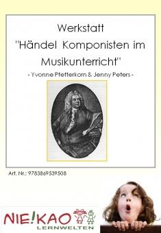 """Werkstatt """"Händel - Komponisten im Musikunterricht"""""""