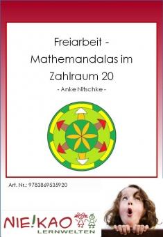 Freiarbeit - Mathemandalas im Zahlraum 20