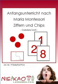 Anfangsunterricht nach Maria Montessori - Ziffern und Chips