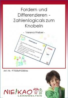 Fordern und Differenzieren - Zahlenlogicals zum Knobeln