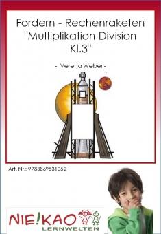"Fordern - Rechenraketen ""Multiplikation Division Kl.3"""