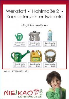 """Werkstatt - """"Hohlmaße 2"""" - Kompetenzen entwickeln"""