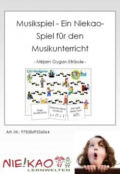 Musikspiel - Ein Niekao-Spiel für den Musikunterricht