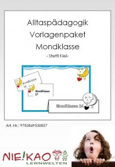 """Alltagspädagogik - Vorlagenpaket """"Mondklasse"""""""