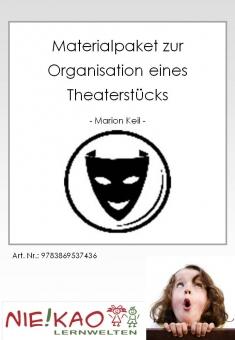 Materialpaket zur Organisation eines Theaterstücks