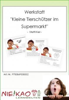 """Werkstatt - """"Kleine Tierschützer im Supermarkt"""""""