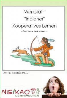 "Werkstatt - ""Indianer"" - Kooperatives Lernen"