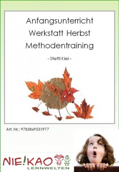 "Anfangsunterricht - Werkstatt ""Herbst"" - Methodentraining"