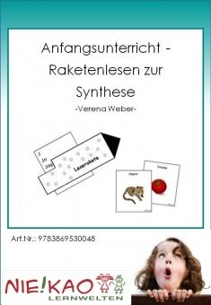 Anfangsunterricht - Raketenlesen zur Synthese