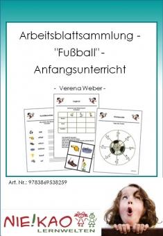 """Arbeitsblattsammlung - """"Fußball"""" - Anfangsunterricht"""