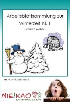 Arbeitsblattsammlung zur Winterzeit Kl. 1