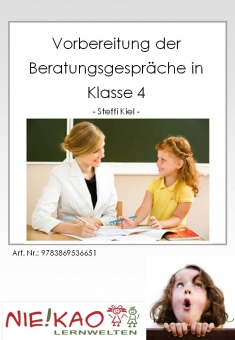 Vorbereitung der Beratungsgespräche in Klasse 4