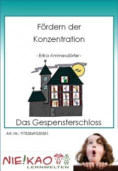 Fördern der Konzentration - Das Gespensterschloss