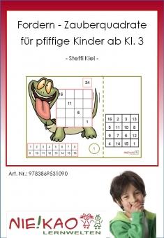 Fordern - Zauberquadrate für pfiffige Kinder ab Kl. 3