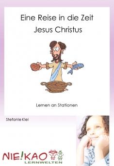 Eine Reise in die Zeit Jesus Christus