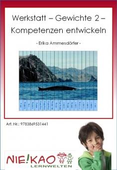 """Werkstatt - """"Gewichte 2"""" - Kompetenzen entwickeln"""