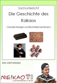 Sachunterricht - Die Geschichte des Kakaos