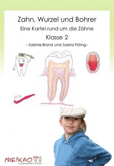 Zahn, Wurzel und Bohrer - Eine Kartei rund um die Zähne Klasse 2