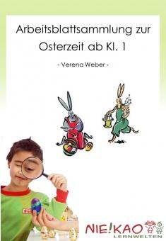 Arbeitsblattsammlung zur Osterzeit  ab Kl. 1
