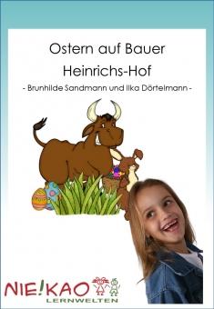 Ostern auf Bauer Heinrichs Hof