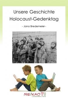 Unsere Geschichte - Holocaust Gedenktag