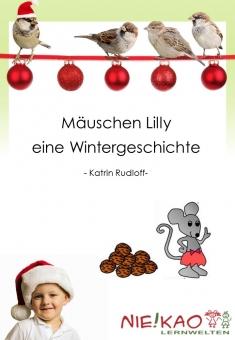Kreatives Gestalten - Die Maus Lilly - Eine kleine Weihnachtsgeschichte