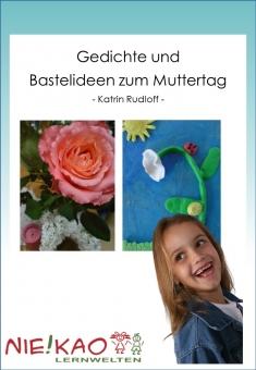 Gedichte und Bastelideen zum Muttertag