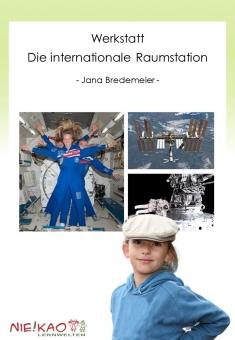 Werkstatt - Die Internationale Raumstation