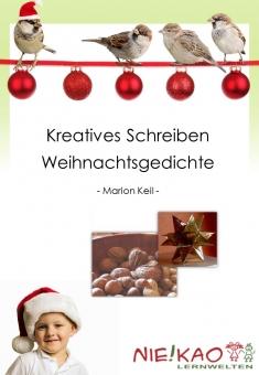 Kreatives Schreiben - Weihnachtsgedichte