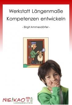 """Werkstatt - """"Längenmaße"""" - Kompetenzen entwickeln"""