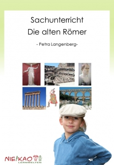 Sachunterricht - Die alten Römer