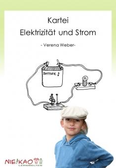 Sachunterricht - Kartei zum Thema Elektrizität und Strom
