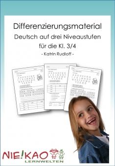 Differenzierungsmaterial Deutsch auf drei Niveaustufen für die Kl. 3/4