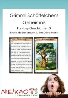 Grimmli Schöttelchens Geheimnis - Fantasy-Geschichten 3