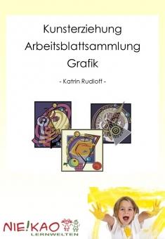 """Kunsterziehung - Arbeitsblattsammlung """"Grafik"""""""