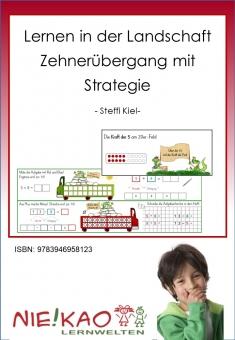 Lernen in der Landschaft - Zehnerübergang mit Strategie