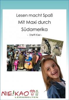 Lesen macht Spaß - Mit Maxi durch Südamerika