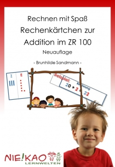Rechnen mit Spaß - Rechenkärtchen zur Addition im ZR 100  Neuauflage