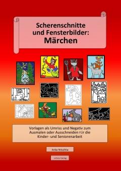 Scherenschnitte und Fensterbilder - Märchen