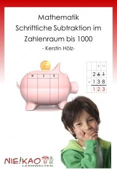 Schriftliche Subtraktion im ZR bis 1000