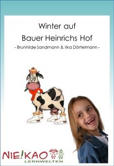 Winter auf Bauer Heinrichs Hof