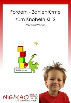Fordern - Zahlentürme zum Knobeln Kl. 2