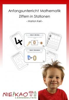Anfangsunterricht Mathematik - Ziffern in Stationen