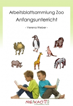 """Arbeitsblattsammlung """"Zoo"""" - Anfangsunterricht"""