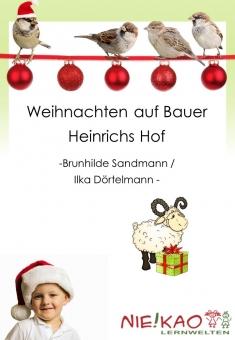 Weihnachten auf Bauer Heinrichs Hof